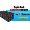 Septic Tank Soakaway Crates 1-2 Bedroom