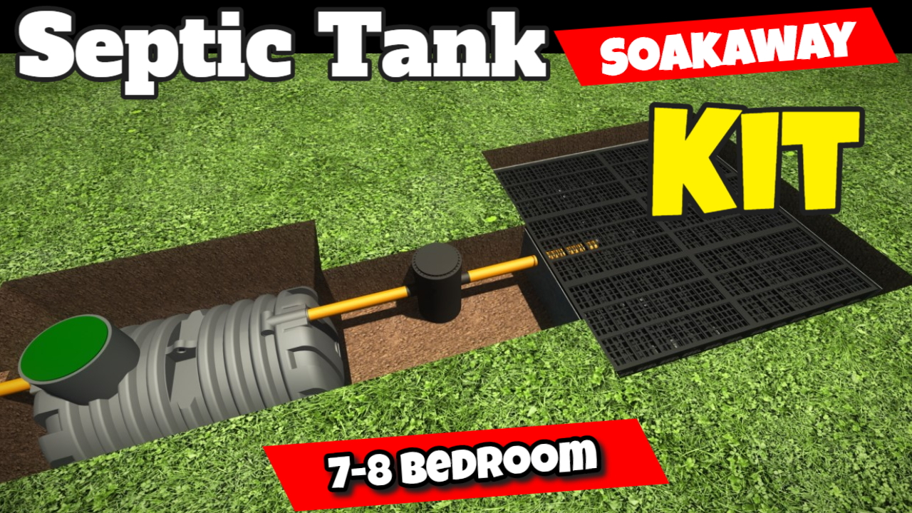 7-8 Bedroom Septic Tank Soakaway Kit