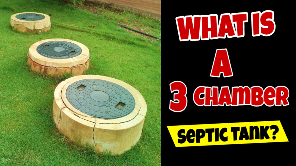 3 chamber septic tank
